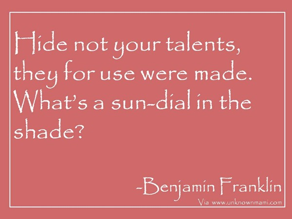 Benjamin-Franklin-quote-on-talent