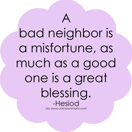 Bad-neighbor-quote
