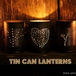 How to make tin can lanterns