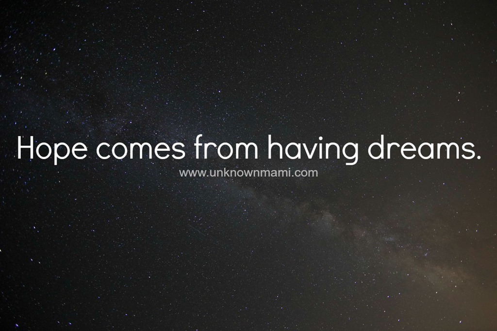 Hope Comes from Having Dreams, Let's Raise Dreamers