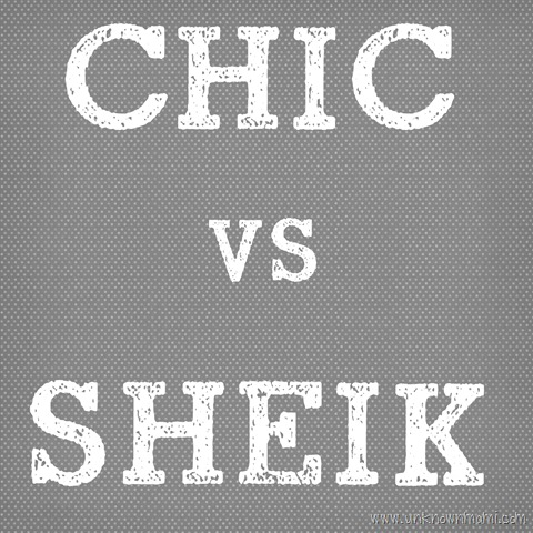 The Difference Between Chic and Sheik