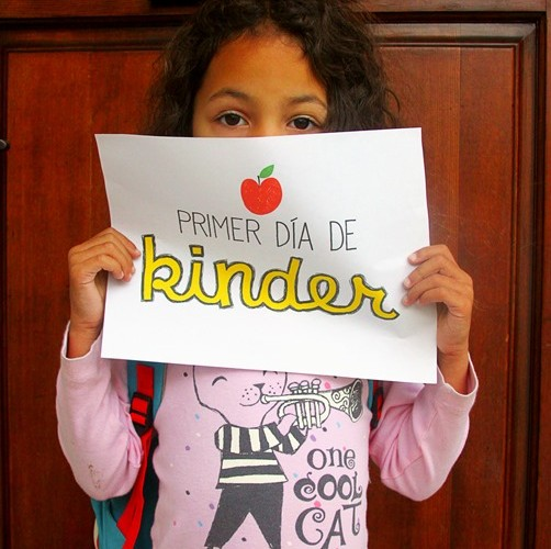 Primer Día de Kinder/First Day of Kindergarten