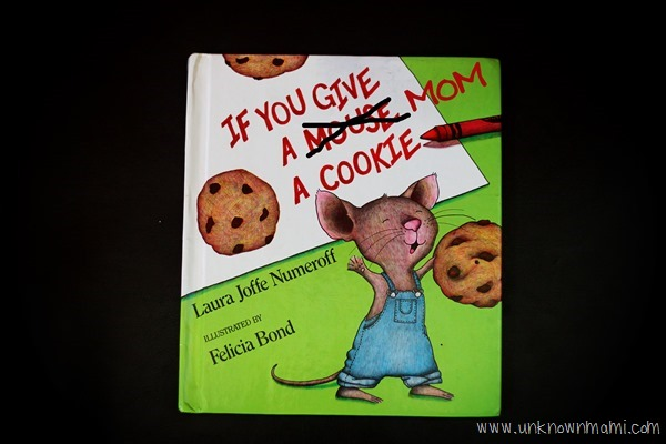 If You Give A Mom A Cookie