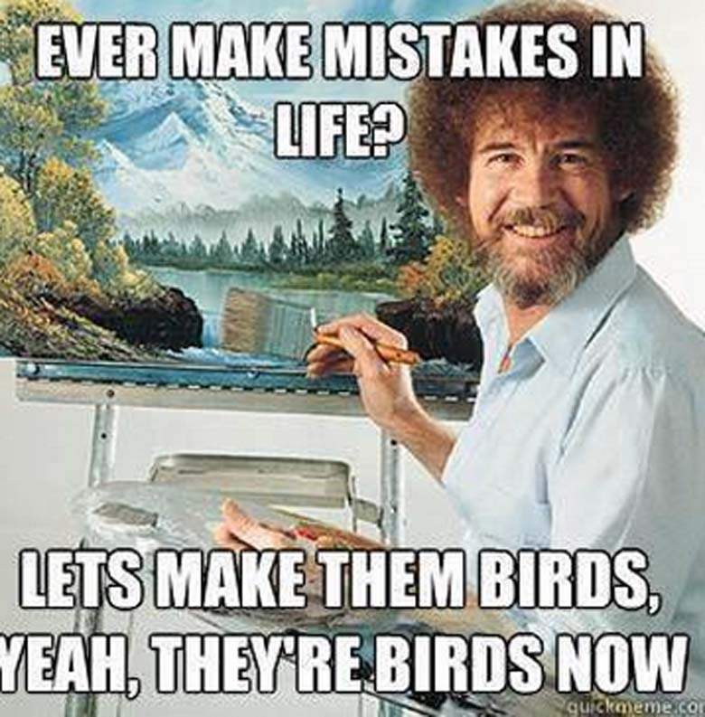 Mistakes meme