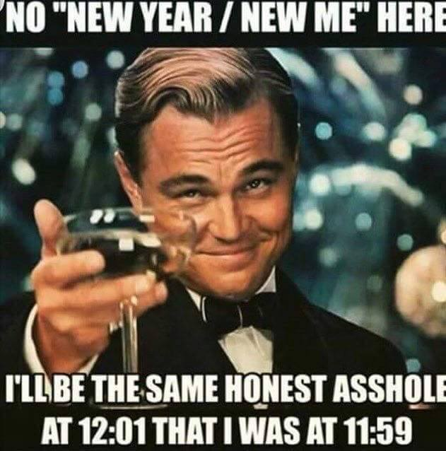 New Year Same Me Meme